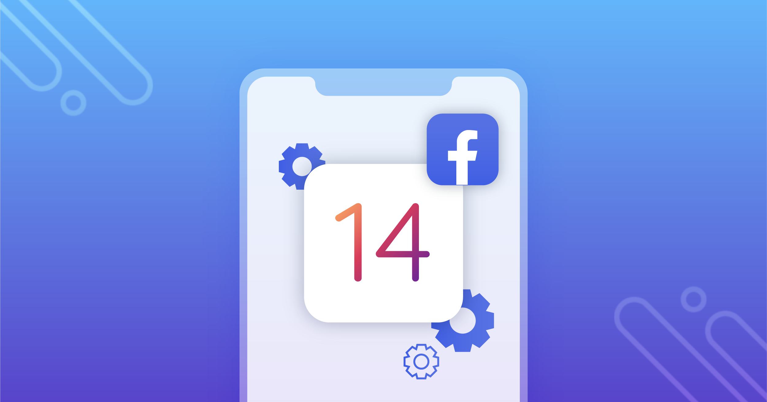 Adapt Your Facebook Creative Strategy In Response To iOS 14