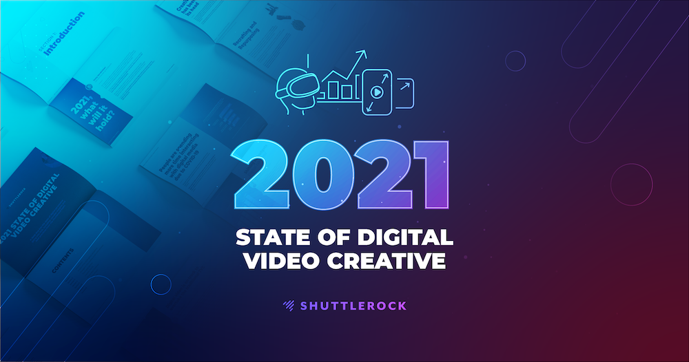 2021 State of Digital Video Creative