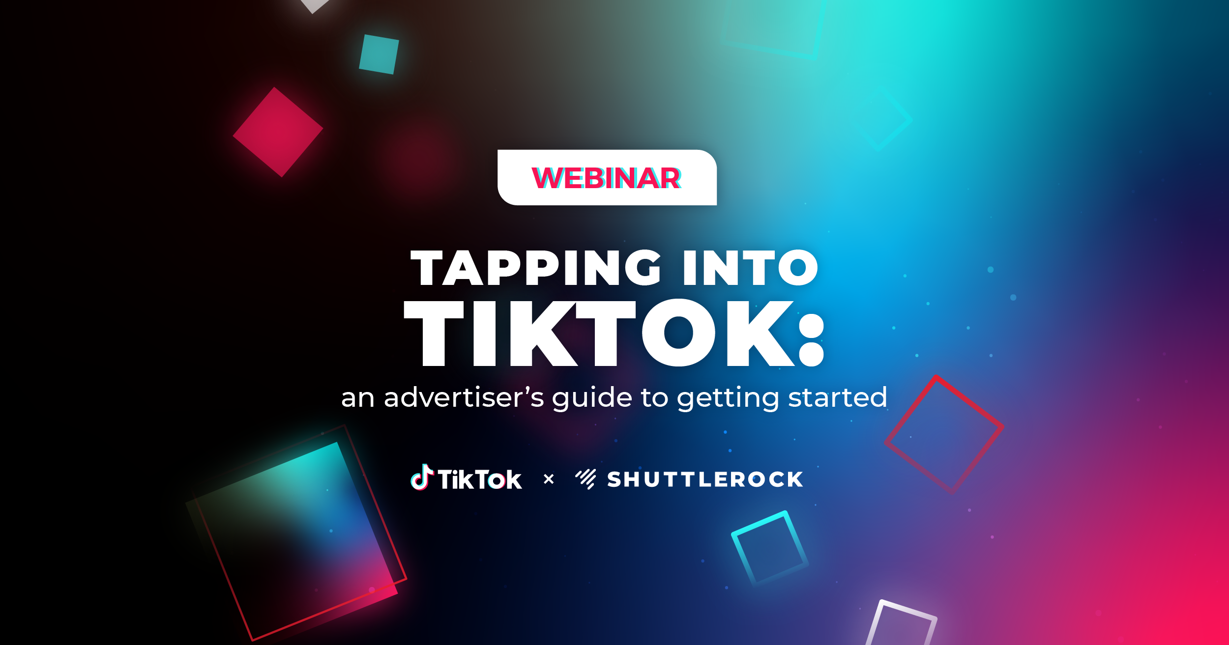 Tapping into TikTok: an advertiser's guide to getting started