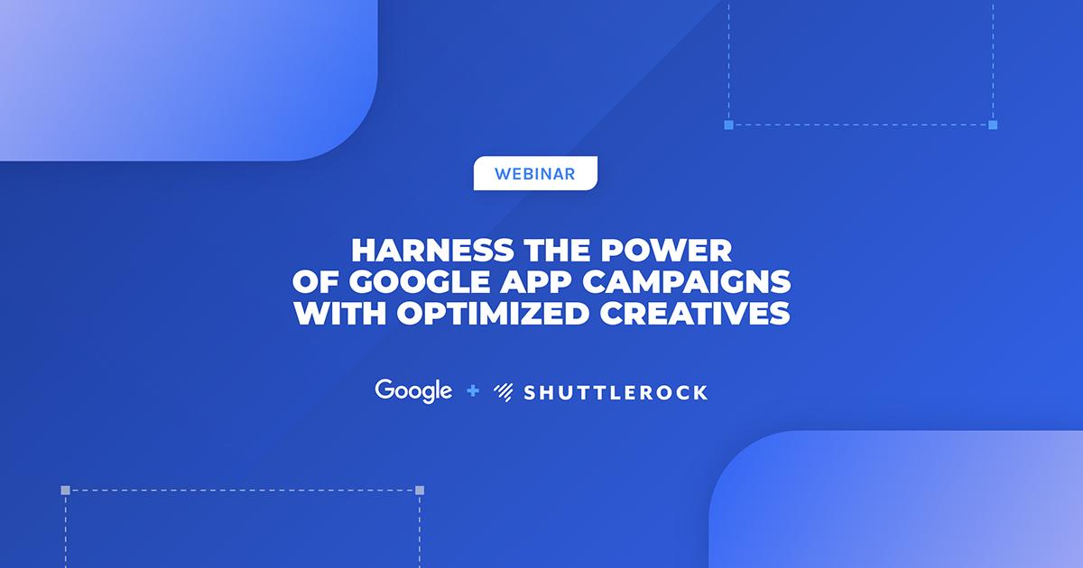 Harness The Power Of Google App Campaigns With Optimized Creatives
